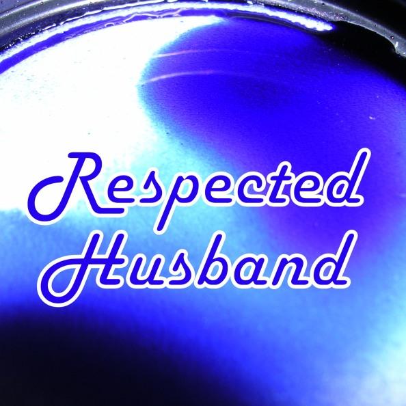 respected husband button
